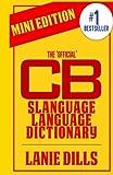 The 'Official' Slanguage Language Dictionary: Mini