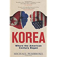 Korea: Where the American Century Began