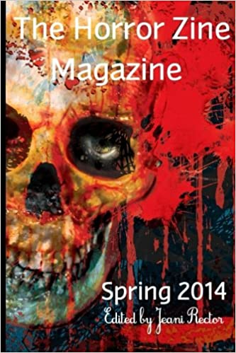 The Horror Zine Magazine Spring 2014