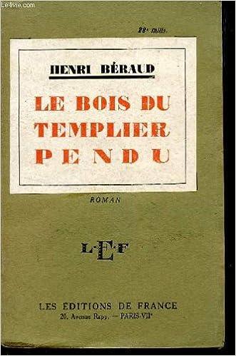 Lire LE BOIS DU TEMPLIER PERDU. pdf epub