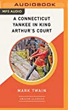 img - for A Connecticut Yankee in King Arthur's Court (AmazonClassics Edition) book / textbook / text book