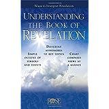 Understanding the Book of Revelation: Ways to Interpret Revelation