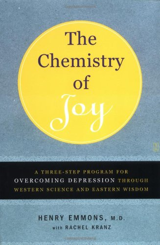 Books : The Chemistry of Joy: A Three-Step Program for Overcoming Depression Through Western Science and Eastern Wisdom