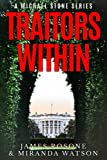 Traitors Within: A Michael Stone Series