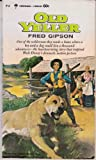 Old Yeller, Fred Gipson, 006080002X