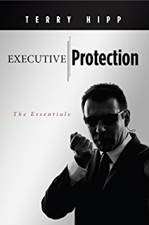 Amazon the modern bodyguard the manual of close protection executive protection the essentials fandeluxe Image collections