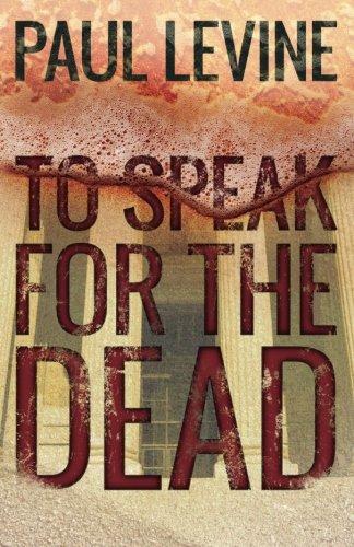 To Speak For The Dead (Jake Lassiter Legal Thrillers) (Volume 1)