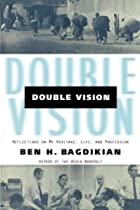 Double Vision: Reflections on My Heritage, Life, and Profession