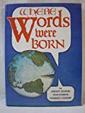 Where Words Were Born, Arkady Leokum and Paul Posnick, 0894740083
