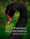 Practical Bioinformatics, Agostino, Michael, 0815344562