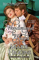 Wonderland By Night (Heroic Rogues Series Book 3)