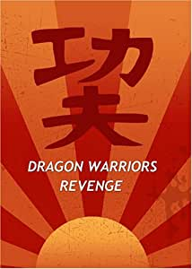 Dragon Warriors Revenge
