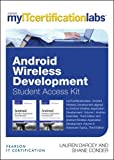 Android Wireless Application Development Volume I and II MyITCertificationlab v5.9 -- Access Card