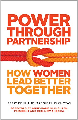 Power Through Partnership: How Women Lead Better Together