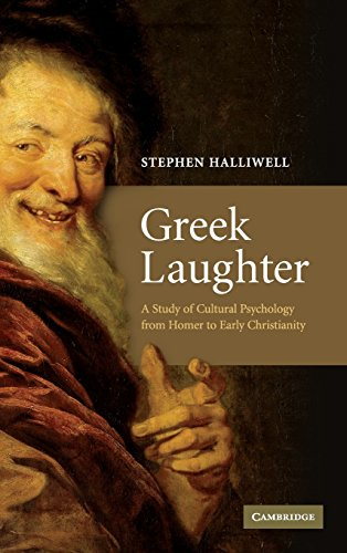 Greek Laughter: A Study of Cultural Psychology from Homer to Early Christianity