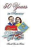 50 Years in America, Arnold Von der Porten, 1410771733