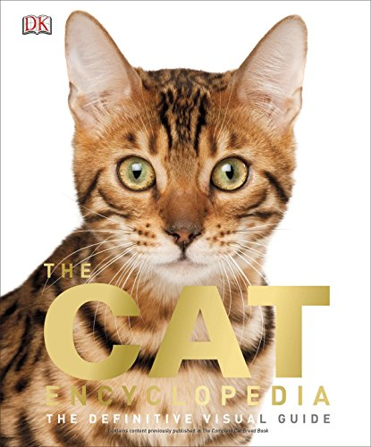 The Cat Encyclopedia: The Definitive Visual Guide (Cats Book)