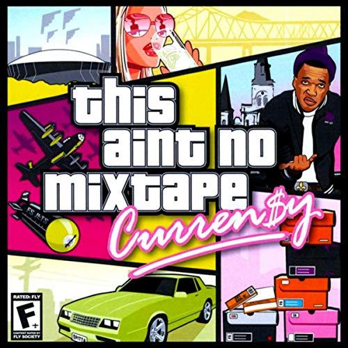 This Ain't No Mixtape [Explicit] (Curren Y This Ain T No Mixtape)