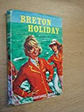 img - for Breton Holiday by Constance Savery book / textbook / text book