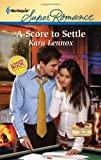 A Score to Settle, Kara Lennox, 0373717016