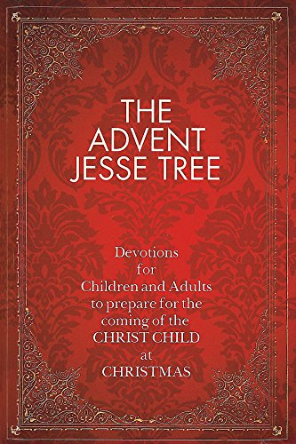 The Advent Jesse Tree: Devotions for Children and