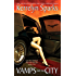 Vamps and the City (Love at Stake, Book 2)