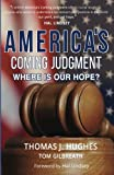 img - for America's Coming Judgment: Where is Our Hope? book / textbook / text book