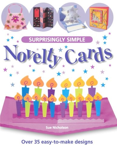 Download Surprisingly Simple Novelty Cards: Over 35 Easy-to-Make Designs PDF