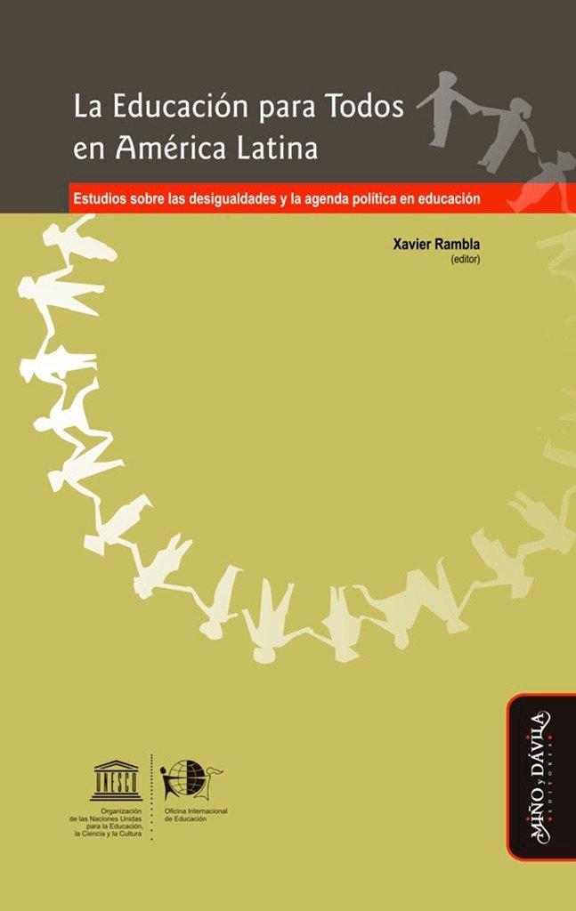 La educación para todos en América Latina : estudios sobre ...