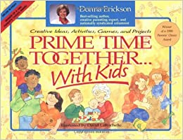 Prime Time Together With Kids Creative Ideas Activities Games