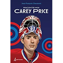 Raconte-moi Carey Price - Nº 1 (French Edition)