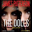 The Dolls Audiobook by James Patterson, Kecia Bal Narrated by Kate Russell