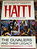 Haiti: The Duvaliers and Their Legacy