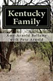 Kentucky Family, Amy Bellamy, 1470180758