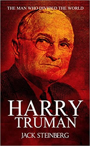 Download PDF Harry Truman - The Man Who Divided the World