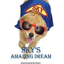 Sky's Amazing Dream