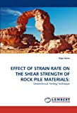 Effect of Strain Rate on the Shear Strength of Rock Pile Materials, Kojo Anim, 3844332197