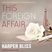 This Foreign Affair: Pink Bean Series, Book 4 | Harper Bliss