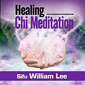 Healing Chi Meditation Audiobook