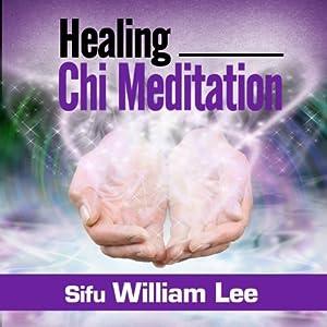 Healing Chi Meditation Audiobook