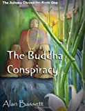 The Buddha Conspiracy, Alan Bassett, 0615479774