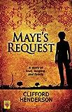 Maye's Request, Clifford Henderson, 1602821992