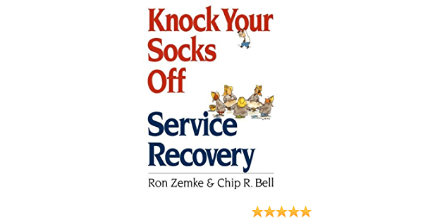 Knock Your Socks Off Service Recovery by Ron Zemke 2000-05-26 ...