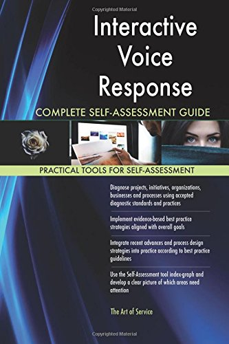 Download Interactive Voice Response Complete Self-Assessment Guide pdf epub