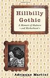 Hillbilly Gothic, Adrienne Martini, 0743272730