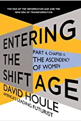 The Ascendency of Women (Entering the Shift Age, eBook 5) Kindle Edition