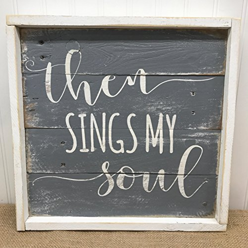 Then Sings My Soul Lyrics Reclaimed Wood Pallet Sign Home Decor 14x14