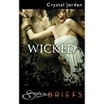 Wicked | Crystal Jordan