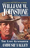Ambush Valley (The Last Gunfighter, Book 17)