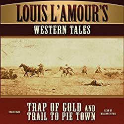 'Trap of Gold' and 'Trail to Pie Town'
